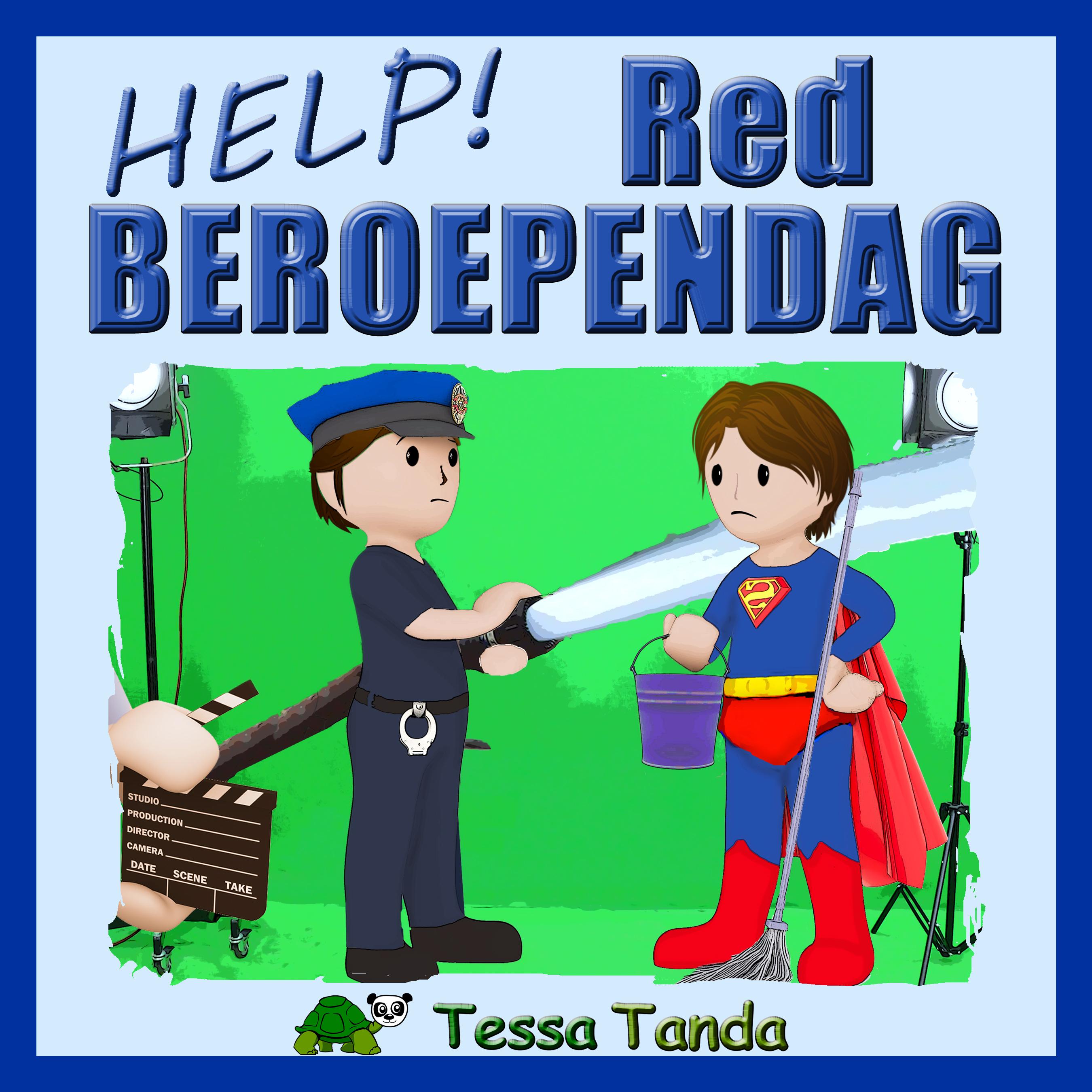 Help! Red Beroependag door Tessa Tanda